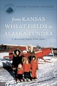 KS Wheat Fields-AK Tundra Book Cover